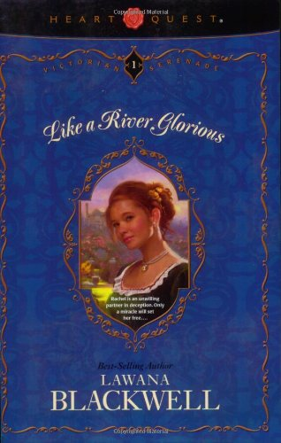 Download Like a River Glorious (Victorian Serenade Series #1) PDF