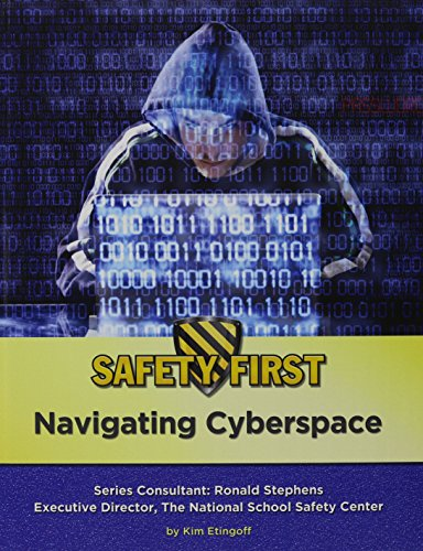 Navigating Cyberspace (Safety First)