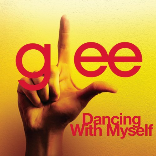 Dancing With Myself (Glee Cast...