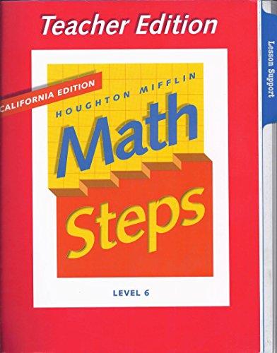 Houghton Mifflin Math Steps Teacher's Edition: Grade 6, Ca Edition