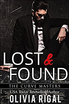 Lost and Found (The Curve Masters Book 2) by [Rigal, Olivia]