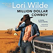 Million Dollar Cowboy: A Cupid, Texas Novel | Lori Wilde