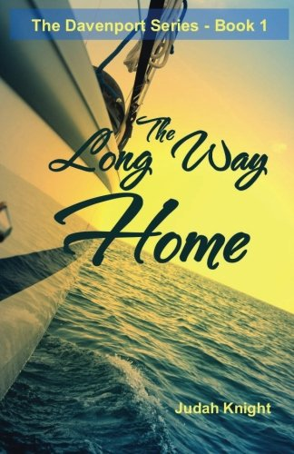 The Long Way Home (Davenport) (Volume 1)