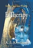E-Therapy, A. L. Kitselman, 0956580378