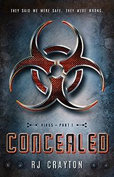 Concealed (Virus Book 1) by [Crayton, RJ]