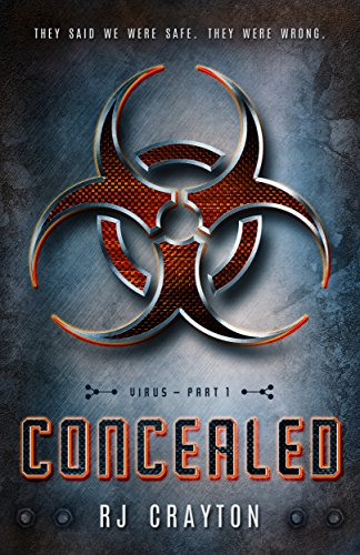 Concealed (Virus Book 1) by [Crayton, RJ]