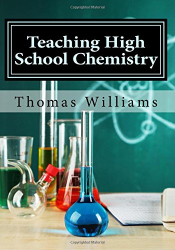 Teaching High School Chemistry: Content and Instruction