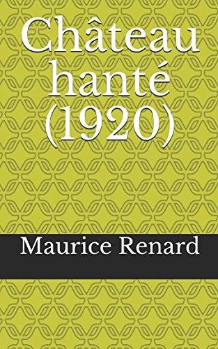 Château hanté (1920) (French Edition)