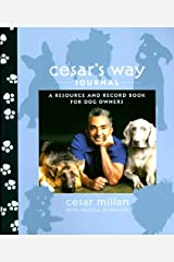 Cesar's Way Journal: A Resource and Record Book for Dog Owners Diary