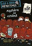 1. Léo et Maya, détectives : Mystère au cinéma (1)