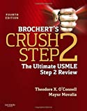 Brochert's Crush Step 2: The Ultimate USMLE Step 2 Review, 4e