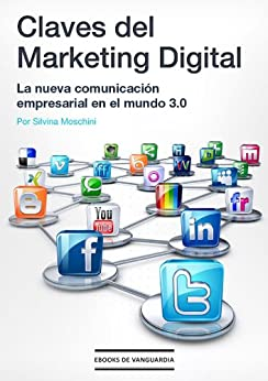 Claves del marketing digital (Spanish Edition) by [Moschini, Silvina]