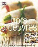 Hors D'oeuvres, Victoria Blashford-Snell and Julia Della Croce, 0756603714