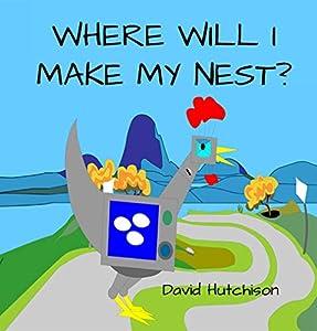 Where Will I make My Nest? (Seordag Stories Book 1)