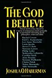 img - for The God I Believe in: What Jews Still Believe book / textbook / text book