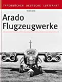 Front cover for the book Arado Flugzeugwerke 1925 - 1945 by Volker Koos