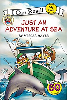 Little Critter: Just an Adventure at Sea (My First I Can Read)
