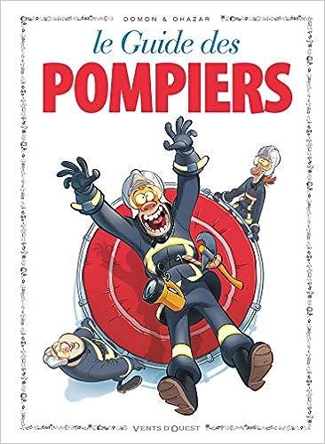Amazon Fr Les Guides En Bd Tome 48 Les Pompiers Jack