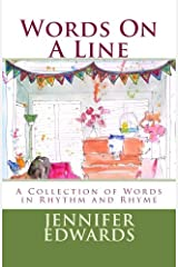 Words On A Line: A Collection of Words in Rhythm and Rhyme Paperback