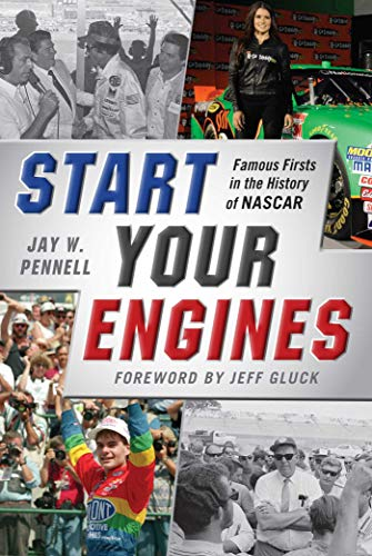 Start Your Engines: Famous Firsts in the History of NASCAR - Milliken College Basketball