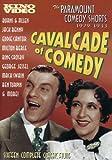 Cavalcade of Comedy The Paramount Comedy Shorts 1929 1933 Cavalcade of Comedy
