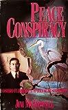 Peace Conspiracy, Jim McDowell, 0963594400