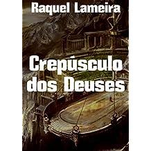 Crepúsculo dos Deuses (Portuguese Edition)
