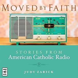 Moved by Faith