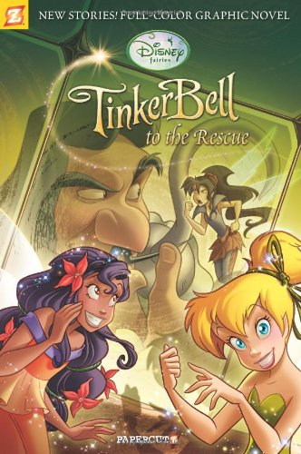 Disney Fairies Graphic Novel #4: Tinker Bell to the -