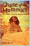 Chase of the Mummies, Nick Barry, 1450275125