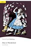 Penguin Readers 2: Alice in Wonderland Book and MP3 Pack (Pearson English Graded Readers) - 9781408277997 (Pearson english readers)