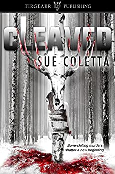 Cleaved: Grafton County Series, book 2 by [Coletta, Sue]
