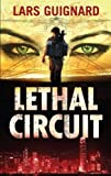img - for Lethal Circuit (A Michael Chase Spy Thriller #1) book / textbook / text book