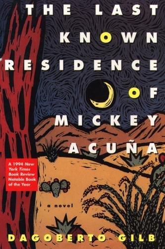 The Last Known Residence of Mickey Acuña: A Novel