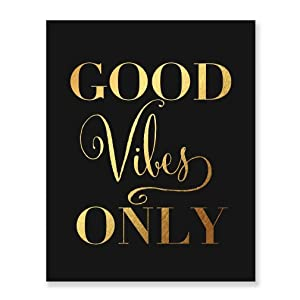 Good Vibes Only Gold Foil Decor Black Wall Art Print Inspirational Quote Metallic Black Poster 5 inches x 7 inches C36
