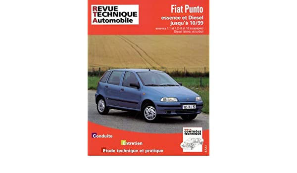 Rta 566.3 Fiat Punto Essence et Turbo Diesel 93-98 (French Edition): 9782726856611: Amazon.com: Books