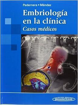 Embriología En La Clínica: Casos Médicos por Méndez Herrera Pedernera Astegiano epub