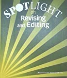 img - for SPOTLIGHT on REVISING and EDITING - LEVEL H - 8th Grade - Curriculum Associates book / textbook / text book