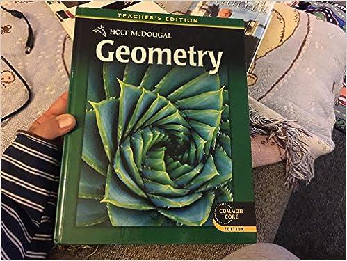 Holt geometry [teacher's edition] 2004: holt rinehart winston.