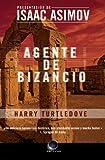 Agente de Bizancio, Harry Turtledove, 8496938042