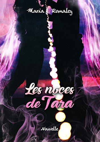 Les Noces de Tara: Nouvelle (French Edition)