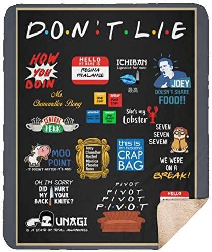 Amazon Com Fun Friends Quotes Meme Saying Don T Lie Tv Series
