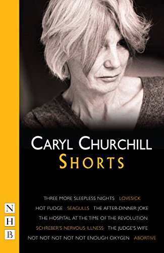 Churchill Shorts Nhb Modern Plays Kindle Edition By Caryl