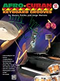 Afro-Cuban Keyboard Grooves: Book & CD (Afro-Cuban Grooves)