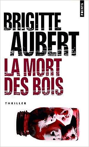 Mort Des Bois (La) (English and French Edition)