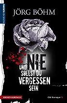 Und Nie Sollst Du Vergessen Sein (german Edition)