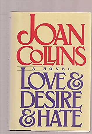book cover of Love and Desire and Hate