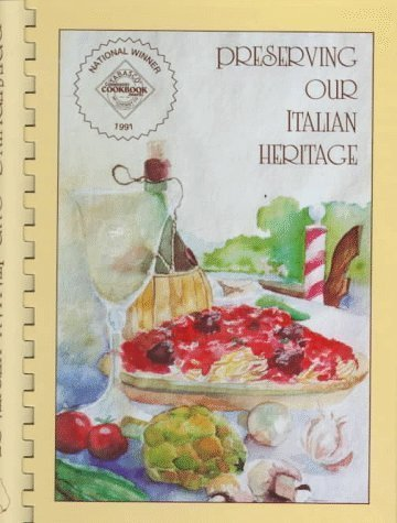 Preserving Our Italian Heritage Cookbook by Sons of Italy Florida Foundation Published by Wimmer Book Dist (1997) Plastic Comb
