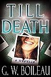Till Death: A Novella