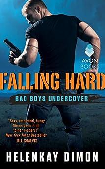 Falling Hard: Bad Boys Undercover by [Dimon, HelenKay]